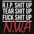 "N.W.A. - ""Niggaz With Attitudes"" (WHITE)  by FirstClass"
