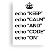 Keep Calm And Code On - Shell Script - Black Canvas Print