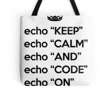 Keep Calm And Code On - Shell Script - Black Tote Bag