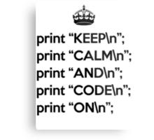 Keep Calm And Code On - Perl - \n back - Black Metal Print