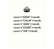 Keep Calm And Carry On - C++ - endl - Black Art Print