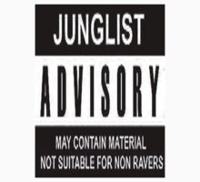 Junglist ADVISORY by Drgreen
