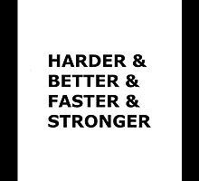 Harder & Better & Faster & Stronger by Nosserman