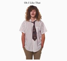 Workaholics - Oh I Like That by ShaanBr