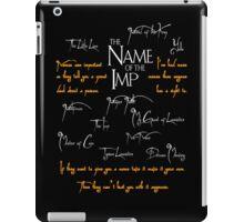 The Name of the Imp iPad Case/Skin