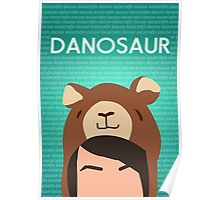 Danosaur Poster Poster