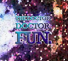 The Doctor. Doctor. Fun. by Zambina