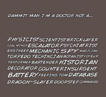 Dammit man I'm a doctor not a... by HannahMaree123