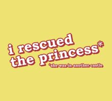 I Rescued The Princess, She Was In Another Castle Kids Clothes