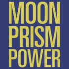 Moon Prism Power by gillianjaplit