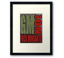 No GMO's - Monsanto Framed Print