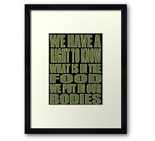 Our Bodies Our Food - Monsanto Framed Print