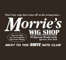 Morrie's Wig Shop (White Print) by GritFX