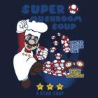 Super Mushroom Soup! New Version! by Jonathan  Ladd