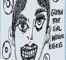 Gluten Free Girl Missing  Bagels by Kater