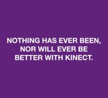 Better With Kinect by ReZourceman