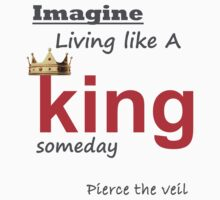 king for a day inspired tshirt by edajwilliams