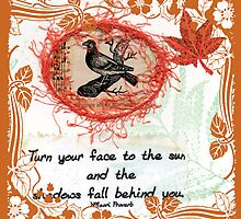 """""""Turn Your Face"""" Quote Book Page  by Sandra Foster"""