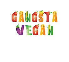 Gangsta Vegan...nothing with a face! Photographic Print