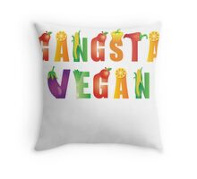 Gangsta Vegan...nothing with a face! Throw Pillow