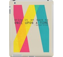 Once Upon A Time - Darren Criss (Listen Up Tour) iPad Case/Skin