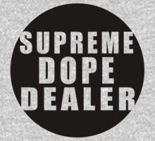 Supreme Dope Dealer by lerogber