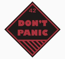 Don't Panic Shipping Placard by W4rnings
