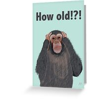 Chimpanzee Shocked by Age, Hear no Evil Birthday Card Greeting Card