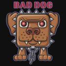 BAD DOG! by davidkyte