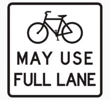May ALWAYS Use Full Lane by PaulHamon