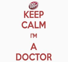 Keep Calm-I'm a Doctor by Oscar Wong
