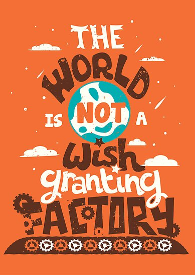 The World is Not a Wish Granting Factory by Risa Rodil