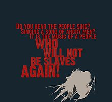 Do You Hear The People Sing? by ChristieRose