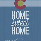 Colorado - Home Sweet Home by MBraat
