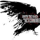 "Quoth The Raven ""NeverMore"" by Simply Josh Designs"