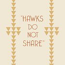 """Hawks Do Not Share"" Hemingway iphone case by nouvellegamine"