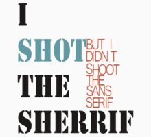 I shot the sheriff Kids Clothes