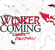 Joker is Coming Sticker