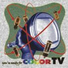 R U ready for Color TV?  by dennis william gaylor