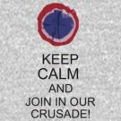 Join in our crusade! by ChristieRose