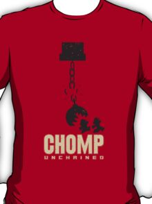 Chomp Unchained! T-Shirt