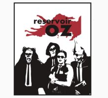 Reservoir Oz by CheezyStudios