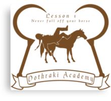 Dothraki Academy GOT T Shirt Canvas Print