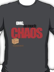 So Much Chaos T-Shirt