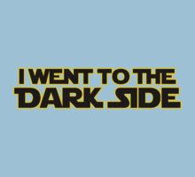 Went to dark side (only, yellow black) Kids Clothes