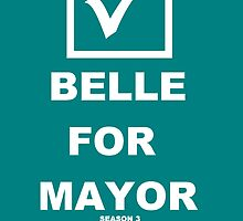 Belle for Mayor by mmuldoon