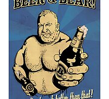 Beer and Bear - Doesn't get much better than that! by BearYourArt