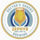 Doctor's Orders Brewing Zephyr by Doctor's Orders Brewing
