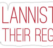 The Lannisters Send Their Regards Sticker