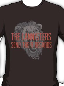 The Lannisters Send Their Regards - Version 2 T-Shirt